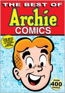 Book Cover Image. Title: Best of Archie Comics, Author: Various