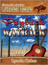 Lynda J. Coker - Payback In Wayback [Wayback Texas Series]