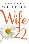 Book Cover Image. Title: Wife 22, Author: by Melanie Gideon