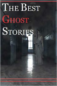 Various - The Best Ghost Stories