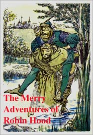 Howard Pyle - The Merry Adventures of Robin Hood: Howard Pyle (Full Text)