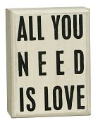 Product Image. Title: All You Need is Love White Small Box Sign (4x3x1.75)