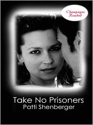 Patti Shenberger - Take No Prisoners