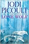 Book Cover Image. Title: Lone Wolf, Author: by Jodi Picoult