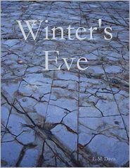 L. M. Davis - Winter's Eve