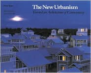 The New Urbanism: Toward an Architectur...