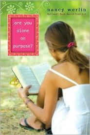 Are You Alone on Purpose? by Nancy Werlin: Book Cover