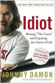 "Idiot: Beating ""The Curse"" and Enjoying the Game of Life"