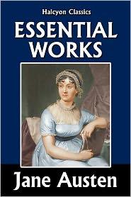 Jane Austen - The Essential Jane Austen: Pride and Prejudice and Sense and Sensibility