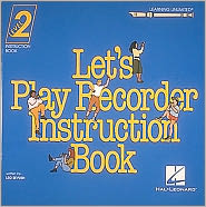 learning unlimited let's play recorder method, student book