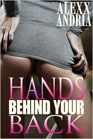Alexx Andria - Hands Behind Your Back (Cop erotica)