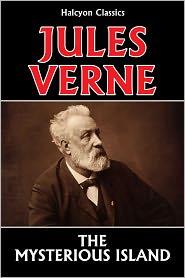 Agnes Kinloch Kingston (Translator) Jules Verne - The Mysterious Island by Jules Verne [Mysterious Island #1]