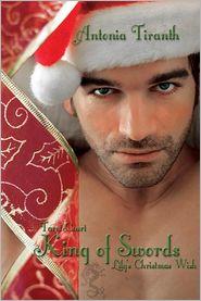 Antonia Tiranth - King of Swords: Lily's Christmas Wish