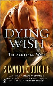 Shannon K. Butcher - Dying Wish