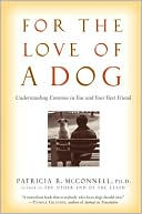 For the Love of a Dog: Understanding Emotion in You and Your Best Frie