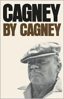 Cagney by Cagney  by James Cagney (March 2005) a favorite book of Dennis Miller