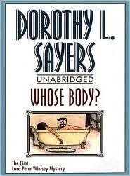 Dorothy L. Sayers - Whose Body? by Dorothy Leigh Sayers - Full Version