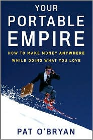 Your Portable Empire by Pat O'Bryan: Book Cover