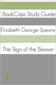 BookCaps - Study Guide: The Sign of the Beaver (A BookCaps Study Guide)