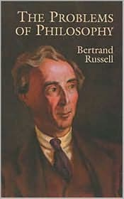 Bertrand Russell - The Problem of Philosophy by Bertrand Russell (Original Text)