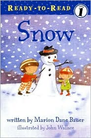 Snow (Ready-to-Read, Level 1) by Marion Dane Bauer: Book Cover