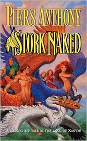 Stork Naked (Magic of Xanth #30) by Piers Anthony: Book Cover