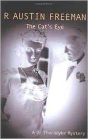 R Austin Freeman - The Cat's Eye