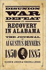 Description: Disunion, War, Defeat and Recovery in Alabama