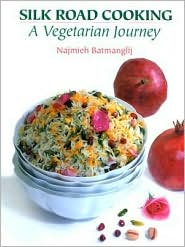Silk Road Cooking: A Vegetarian Journey