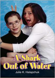 Julie Halapchuk - A Shark Out of Water