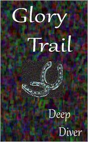Deep Diver - Glory Trail