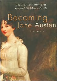 Becoming Jane Austen by Jon Spence: Book Cover