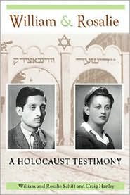 William and Rosalie: A Holocaust Testimony