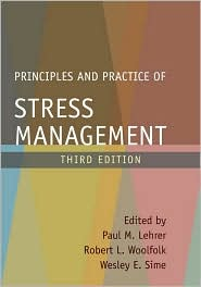 Principles and Practice of Stress Management, Second Edition