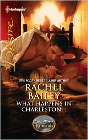 Rachel Bailey  Day Leclaire - What Happens in Charleston...: What Happens in Charleston...\The Kincaids: Jack and Nikki, Part 2
