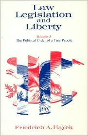 Law Legislation and Liberty: The Politi...