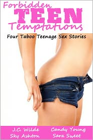 Candy Young, Sara Sweet, Sky Ashton J.C. Wilde - Forbidden Teen Temptations - 4 Book Collection (Daddy's Little Secret, Whatever Daddy Wants, Father Figure & Wanting Daddy)