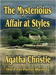Agatha Christie - The Mysterious Affair at Styles (Hercule Poirot Series)