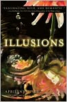 Book Cover Image. Title: Illusions (Laurel Series #3), Author: by Aprilynne Pike