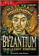 Byzantium : The Lost Empire
