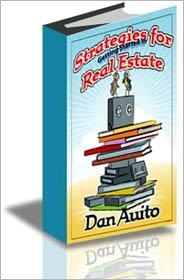 Dan Auito - Strategies for Getting Started in Real Estate