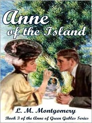 Lucy Maud Montgomery - Anne of the Island [Anne of Green Gables Series Book 3]