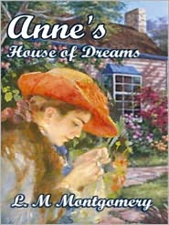 Lucy Maud Montgomery - Anne's House of Dreams (Anne of Green Gables Series #5)