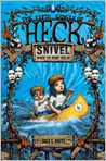 Book Cover Image. Title: Snivel:  The Fifth Circle of Heck, Author:  by Dale E. Basye