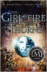 Book Cover Image. Title: The Girl of Fire and Thorns, Author: by Rae Carson