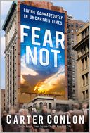 Book Cover Image. Title: Fear Not, Author: Carter Conlon
