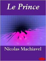 Nicolo Machiavelli - Le Prince