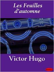 Victor Hugo - Les Feuilles d'automne