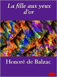 Honoré de Balzac - La fille aux yeux d'or