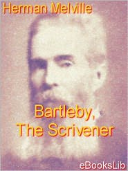 Herman melville - Bartleby, The Scrivener